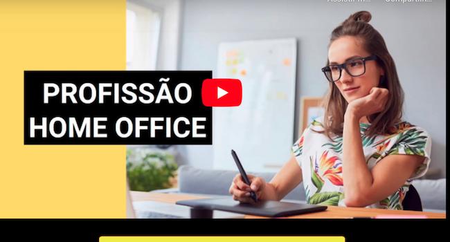 Profissão Home Office – curso que ensina trabalhar de casa!