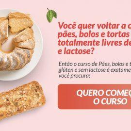 Curso Pães Bolos e tortas sem gluten e lactose, conheça!