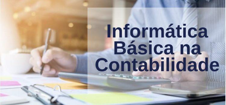 A importância do conhecimento em Informática Básica na Contabilidade